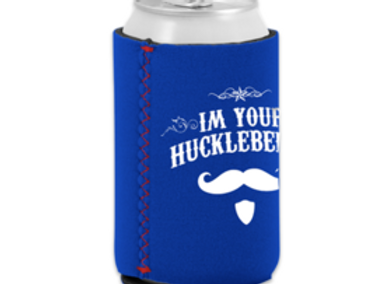 I'm Your Hickleberry Koozie