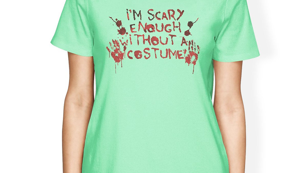 Scary Without a Costume Bloody Hands Womens Mint Shirt