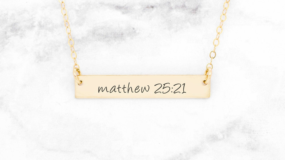 Matthew 25:21 Necklace - Gold Bar Necklace