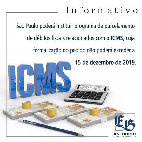 ICMS - AUTORIZADO: São Paulo poderá instituir programa de parcelamento de débitos fiscais relacionad
