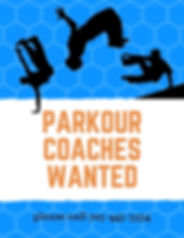 Parkour coaches wanted September 2019.jp