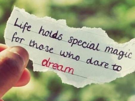 Din idé, din dröm är viktig