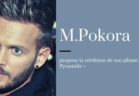 M.Pokora propose la réédition de son album « Pyramide »