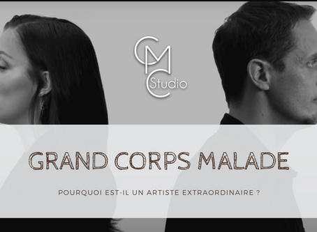 Pourquoi Grand Corps Malade est un artiste extraordinaire ?