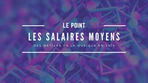 salaire métiers musique 2019