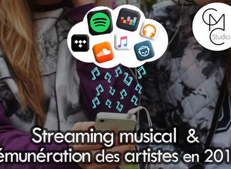 Streaming Musical et rémunération des artistes en 2018 : on fait le point.