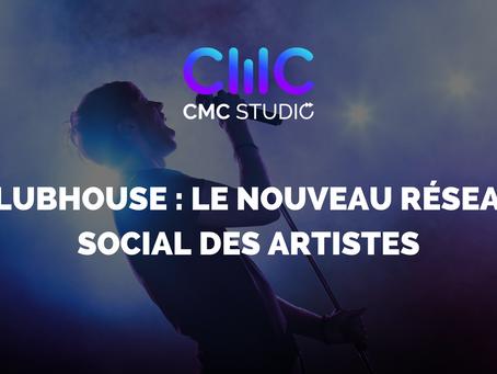 Pourquoi ClubHouse est le nouveau réseau social des artistes ?