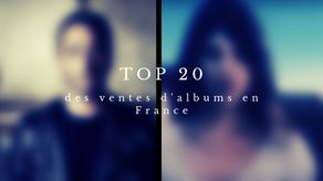 Le top 20 officiel des ventes d'albums en France
