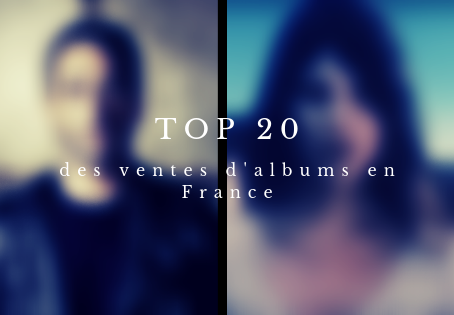 Le top 20 officiel des ventes d'albums en France