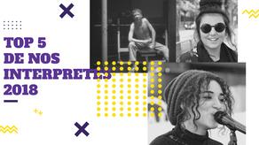 Top 5 : Nos interprètes français 2018