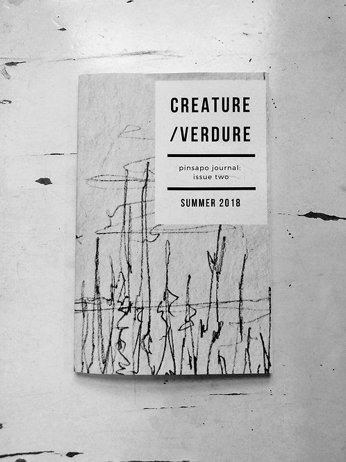Creature/Verdure | Pinsapo Journal Issue Two