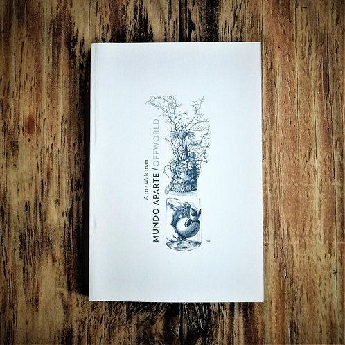 Mundo Aparte / Offworld | Anne Waldman