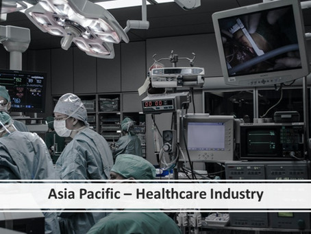 APAC- Healthcare Industry Analysis