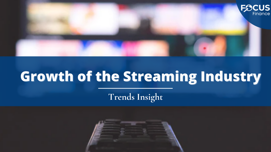 Growth of the Streaming Industry