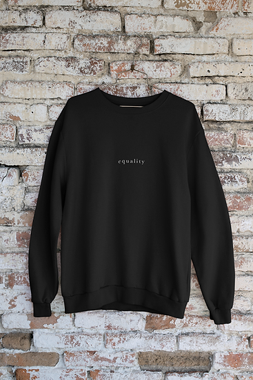 Equality Crew Neck Sweatshirt