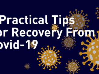 3 Practical Tips for Recovery from Covid-19