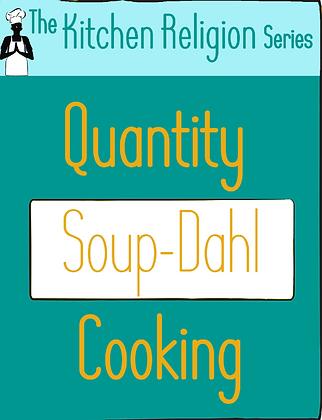 Quantity Soup-Dahl Cooking