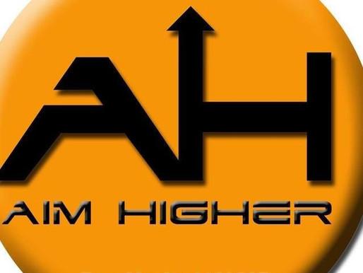 Aim Higher...