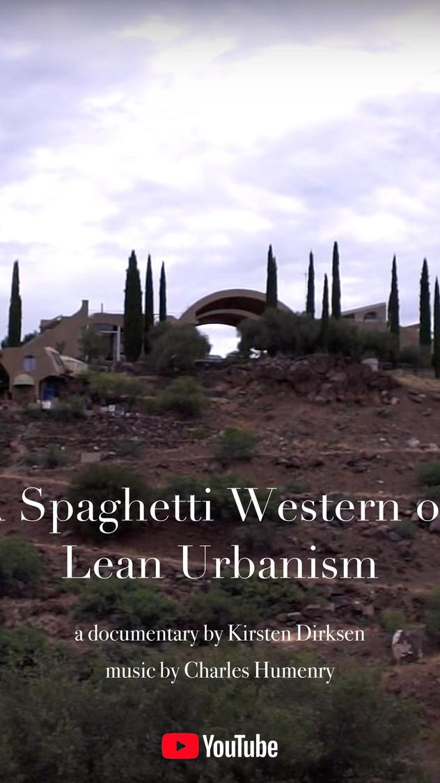"""""""A Spaghetti Westen on Lean Urbanism"""" (documentary)"""