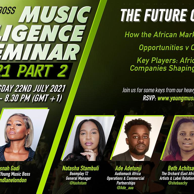 MUSIC INTELLIGENCE SEMINAR: THE FUTURE OF AFRICA