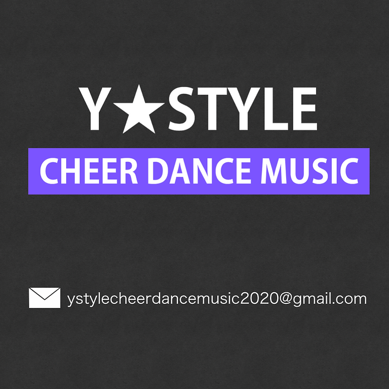 Y★STYLE CHEER DANCE MUSIC
