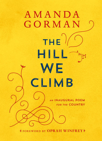 PREORDER: The Hill We Climb, Poem (Release Date: Mar. 16, 2021)