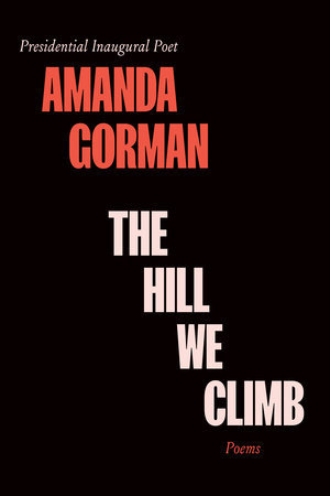 PREORDER: The Hill We Climb, Poetry Collection (Release Date: Sep. 21, 2021)