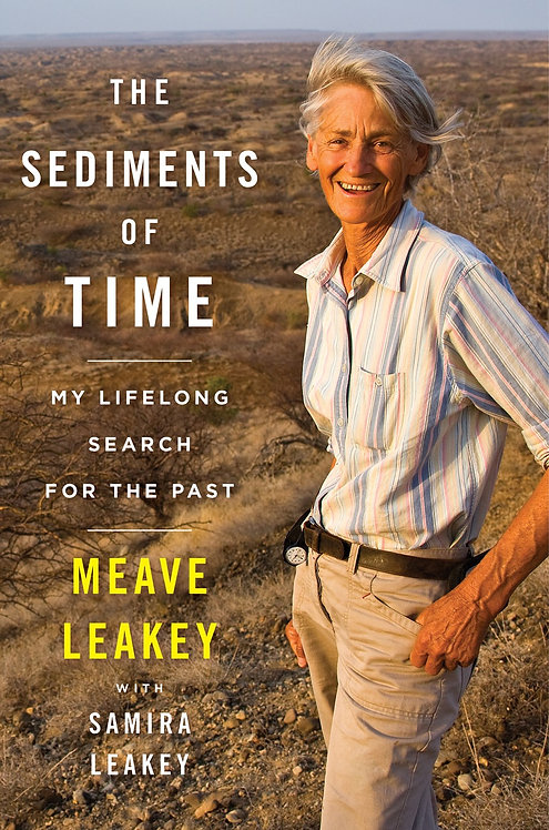 The Sediments of Time: My Lifelong Search for the Past