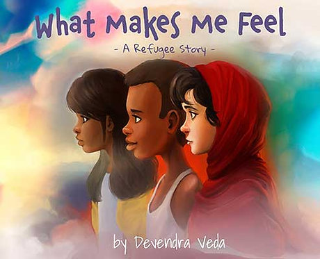 Preorder: What Makes Me Feel, A Refugee Story