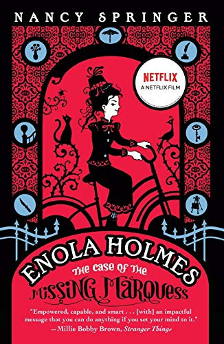 Enola Holmes: The Case of the Missing Marquess ( Enola Holmes Mystery #1 )
