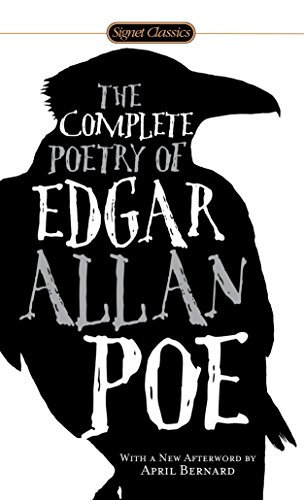 Complete Poetry of Edgar Allan Poe (Signet Classics), The