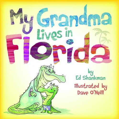 My Grandma Lives in Florida (Shankman & O'Neill)