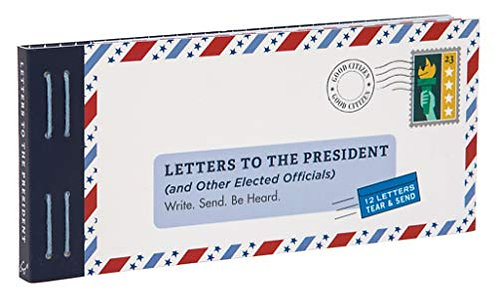 Letters to the President (and Other Elected Officials): Write. Send. Be Heard.