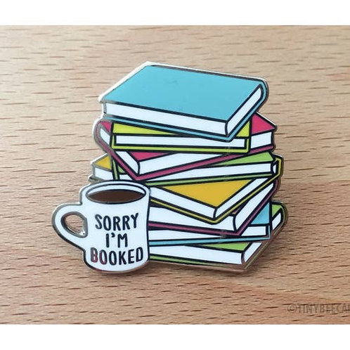 Sorry I'm All Booked Enamel Pin