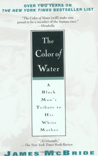 The Color of Water: A Black Man's Tribute to His White Mother (Used)