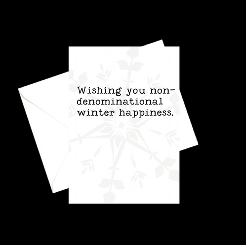 Non-Denominational Winter Happiness Greeting Card