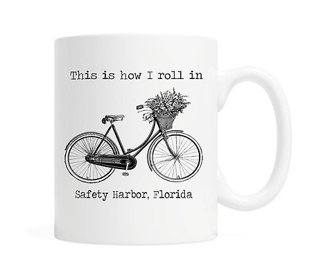 This Is How I Roll in Safety Harbor Mug