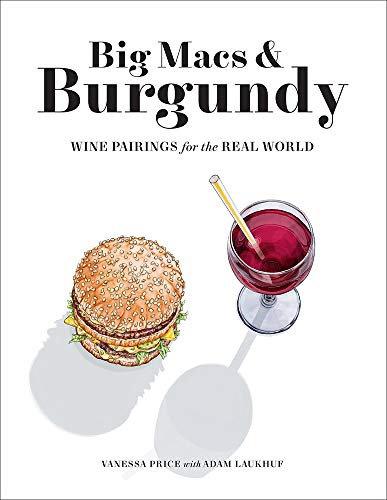 Big Macs and Burgundy