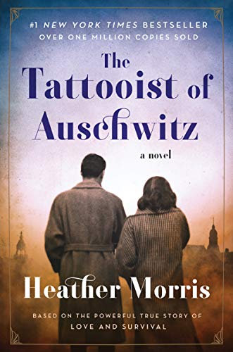 Tattooist of Auschwitz: A Novel, The