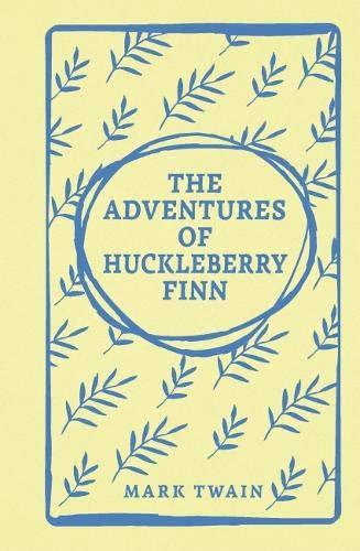 Adventures of Huckleberry Finn, The