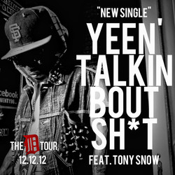 Single Feat. Young Tony Snow