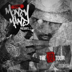 """Young Money Mane """"D-Tour"""""""