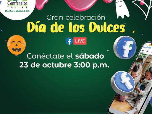 En el día de los dulces,Comfenalco Tolima entregará más de 150 incentivos, a través de Facebook Live
