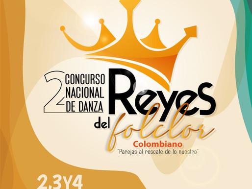 """Concurso Nacional de Danza """"Reyes del Folclor Colombiano Parejas al Rescate de lo Nuestro"""""""