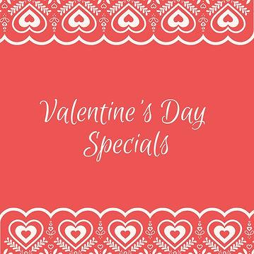 Valentine's Day Specials.jpg