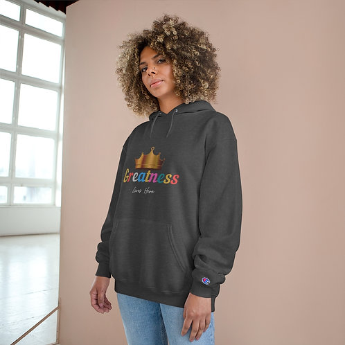 Greatness Lives Here - Champion Unisex Pullover Hoodie