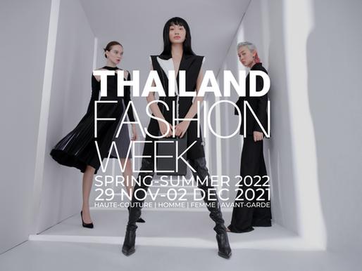 THAILAND FASHION WEEK SPRING-SUMMER 2022 DATES ANNOUNCED!