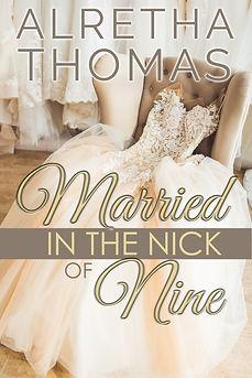 Married in the Nick of Nine Cover.jpg