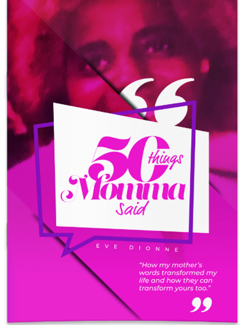 50 Things Momma Said by Eve Dionne