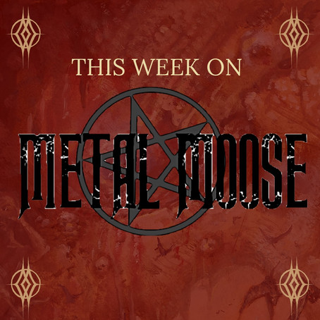 Mooooooose Heads, get your ears round next weeks Metal Moose \m/ \m/